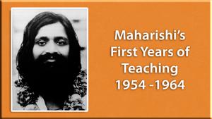 Picture of Maharishi * Maharishi's First Years of Teaching: 1954 -1964